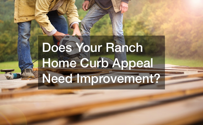 how to improve curb appeal of ranch homes